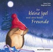 Cover-Bild zu Der kleine Igel und seine besten Freunde