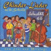 Cover-Bild zu Chinderlieder in Mundart - Reis dur d'Schwiiz