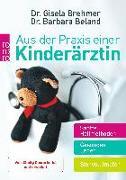 Cover-Bild zu Aus der Praxis einer Kinderärztin von Brehmer, Gisela