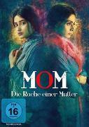 Cover-Bild zu Mom - Die Rache einer Mutter von Sridevi (Schausp.)