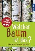Cover-Bild zu Welcher Baum ist das? Kindernaturführer von Haag, Holger
