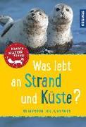 Cover-Bild zu Was lebt an Strand und Küste? Kindernaturführer von Haag, Holger