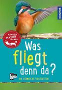 Cover-Bild zu Was fliegt denn da? Kindernaturführer von Haag, Holger