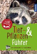 Cover-Bild zu Tier- und Pflanzenführer. Kindernaturführer von van Saan, Anita