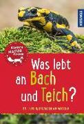 Cover-Bild zu Was lebt an Bach und Teich? Kindernaturführer von van Saan, Anita