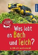 Cover-Bild zu Was lebt an Bach und Teich? Kindernaturführer (eBook) von Saan, Anita van