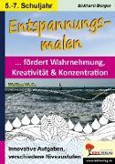 Cover-Bild zu Entspannungsmalen / Klasse 5-7 (eBook) von Berger, Eckhard