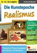 Cover-Bild zu Die Kunstepoche REALISMUS (eBook) von Berger, Eckhard