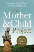 Cover-Bild zu The Mother and Child Project von Zondervan,