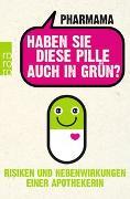 Cover-Bild zu Haben Sie diese Pille auch in Grün? von Pharmama
