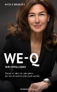 Cover-Bild zu WE-Q: Wir-Intelligenz von Brandes, Nicole