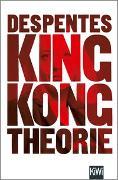 Cover-Bild zu King Kong Theorie von Despentes, Virginie