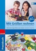 Cover-Bild zu Mit Grössen rechnen 3.-6. Schuljahr.