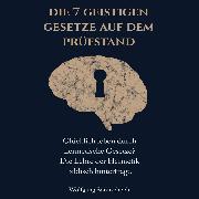 Cover-Bild zu Sonnscheidt, Wolfgang: Die 7 geistigen Gesetze auf dem Prüfstand (Audio Download)