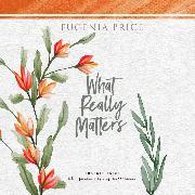 Cover-Bild zu Price, Eugenia: What Really Matters (Unabridged) (Audio Download)