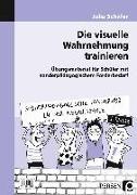 Cover-Bild zu Die visuelle Wahrnehmung trainieren 1. Klasse von Schäfer, Julia