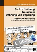 Cover-Bild zu Rechtschreibung trainieren: Dehnung und Dopplung (eBook) von Rehschuh-Blasse, Ulrike