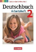 Cover-Bild zu Deutschbuch Gymnasium, Baden-Württemberg - Bildungsplan 2016, Band 2: 6. Schuljahr, Arbeitsheft mit Lösungen von Fingerhut, Armin