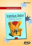 Cover-Bild zu Literaturprojekt zu Irgendwie anders von Giesen, Birgit