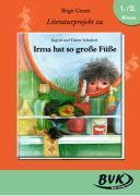 """Cover-Bild zu Literaturprojekt zu """"Irma hat so grosse Füsse"""" von Giesen, Birgit"""