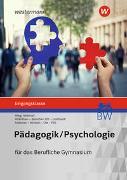 Cover-Bild zu Pädagogik/Psychologie. Eingangsklasse: Schülerband. Berufliches Gymnasium in Baden-Württemberg von Pöll, Rosmaria