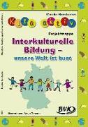 Cover-Bild zu Kita aktiv Projektmappe Interkulturelle Bildung - unsere Welt ist bunt von Brombacher, Mareike