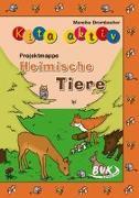 """Cover-Bild zu Kita aktiv """"Projektmappe Heimische Tiere"""" von Brombacher, Mareike"""