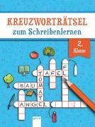 Cover-Bild zu Kreuzworträtsel zum Schreibenlernen. 2. Klasse von Seeberg, Helen