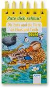 Cover-Bild zu Die Ente und die Tiere an Fluss und Teich von Reichenstetter, Friederun
