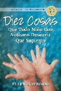 Cover-Bild zu Diez Cosas Que Todo Niño Con Autismo Desearía Que Supieras von Notbohm, Ellen