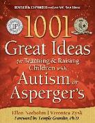 Cover-Bild zu 1001 Great Ideas for Teaching and Raising Children with Autism Spectrum Disorders (eBook) von Zysk, Veronica