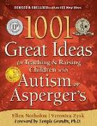Cover-Bild zu 1001 Great Ideas for Teaching and Raising Children with Autism Spectrum Disorders von Zysk, Veronica