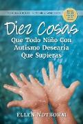 Cover-Bild zu Diez cosas que todo niño con autismo desearía que supieras (eBook) von Notbohm, Ellen