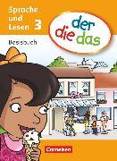 Cover-Bild zu der-die-das, Deutsch-Lehrwerk für Grundschulkinder mit erhöhtem Sprachförderbedarf, Sprache und Lesen, 3. Schuljahr, Basisbuch Sprache und Lesen von Behle-Saure, Birgit
