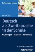 Cover-Bild zu Deutsch als Zweitsprache in der Schule von Jeuk, Stefan