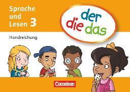 Cover-Bild zu der-die-das, Deutsch-Lehrwerk für Grundschulkinder mit erhöhtem Sprachförderbedarf, Sprache und Lesen, 3. Schuljahr, Handreichungen-Kartei mit Stülpschachtel, Mit Beileger von Behle-Saure, Birgit