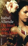 Cover-Bild zu Die Insel unter dem Meer von Allende, Isabel