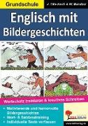 Cover-Bild zu Englisch mit Bildergeschichten / Grundschule (eBook) von Tille-Koch, Jürgen