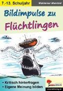 Cover-Bild zu Bildimpulse zu Flüchtlingen (eBook) von Mandzel, Waldemar