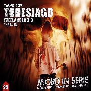 Cover-Bild zu Mord in Serie, Folge 25: Todesjagd - Freelancer 2.0 (Audio Download) von Topf, Markus