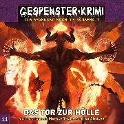 Cover-Bild zu Gespenster-Krimi, Folge 11: Das Tor zur Hölle (Audio Download) von Topf, Markus