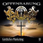 Cover-Bild zu Offenbarung 23, Folge 81: Göttliches Marketing (Audio Download) von Topf, Markus