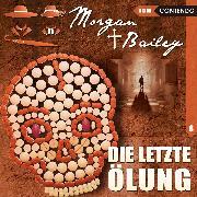 Cover-Bild zu Morgan & Bailey, Folge 8: Die letzte Ölung (Audio Download) von Topf, Markus