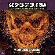 Cover-Bild zu Gespenster-Krimi, Folge 1: Mörderbäume (Audio Download) von Topf, Markus