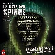 Cover-Bild zu Mord in Serie, Folge 27: Im Netz der Spinne, Pt. 2 (Audio Download) von Topf, Markus
