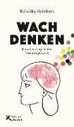 Cover-Bild zu Wach denken von Reinhard, Rebekka