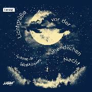 Cover-Bild zu Lichtgrüße vor der unendlichen Nacht (Audio Download) von Saint-Exupéry, Antoine de