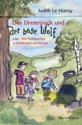 Cover-Bild zu Das Dreierpack und der böse Wolf von Le Huray, Judith