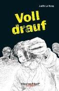 Cover-Bild zu Voll drauf von Le Huray, Judith