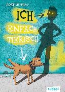 Cover-Bild zu Ich - einfach tierisch (eBook) von Huray, Judith le